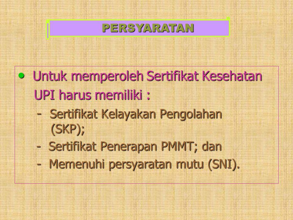 Untuk memperoleh Sertifikat Kesehatan UPI harus memiliki :