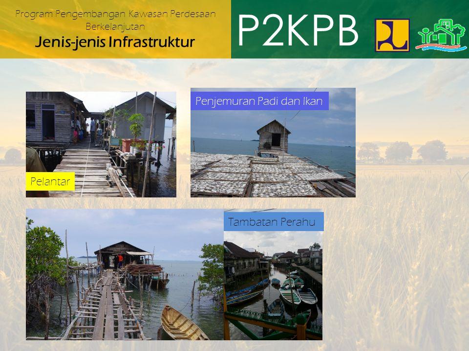 P2KPB Penjemuran Padi dan Ikan Pelantar Tambatan Perahu