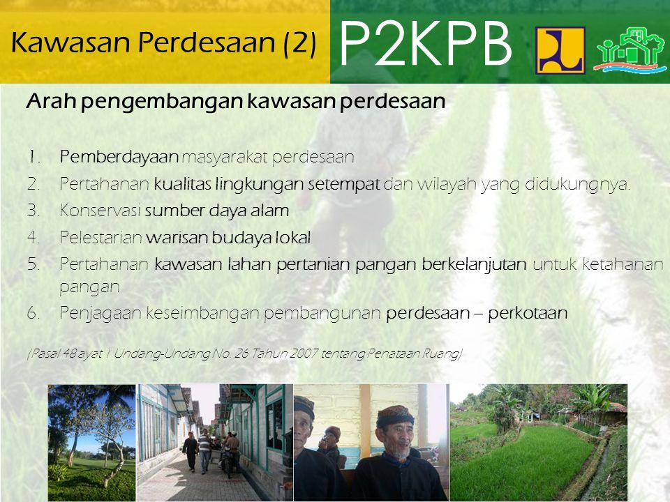 P2KPB Kawasan Perdesaan (2) Arah pengembangan kawasan perdesaan
