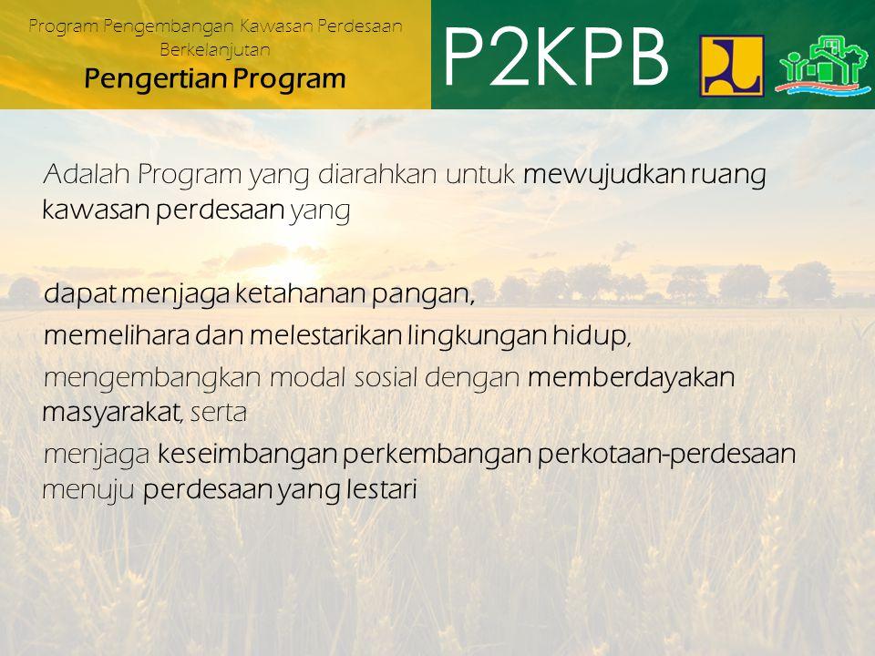 Program Pengembangan Kawasan Perdesaan Berkelanjutan Pengertian Program