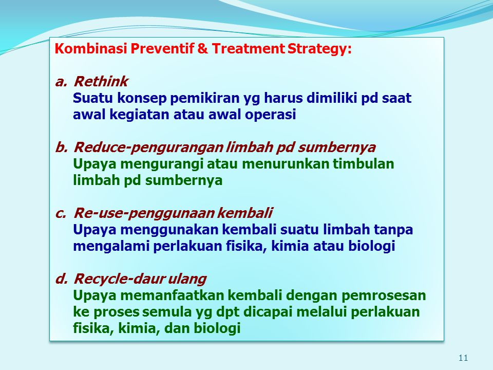 Kombinasi Preventif & Treatment Strategy:
