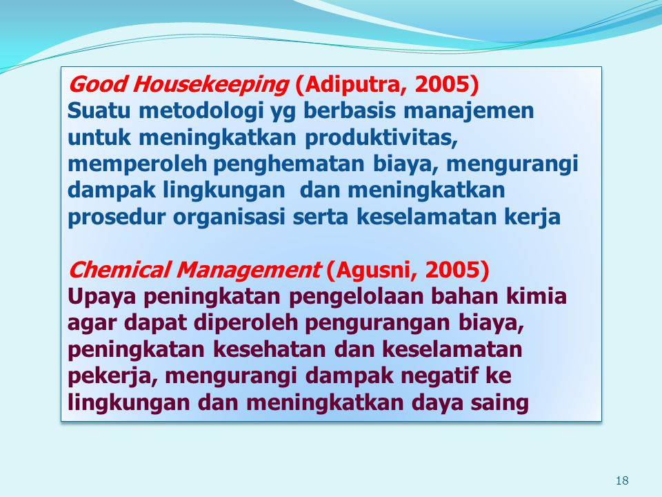 Good Housekeeping (Adiputra, 2005)