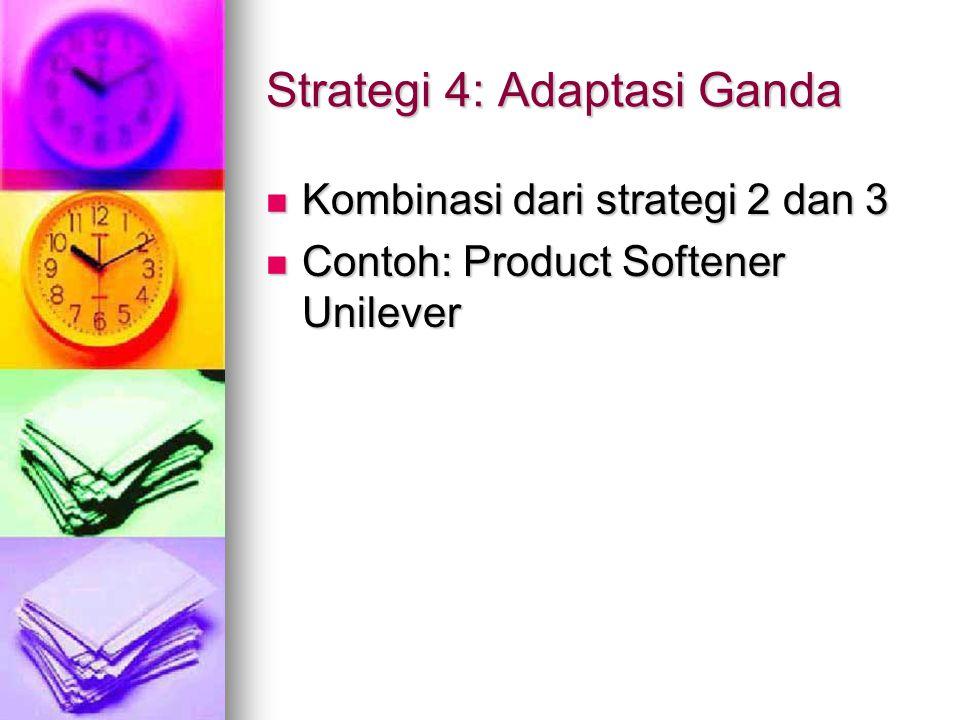 Strategi 4: Adaptasi Ganda