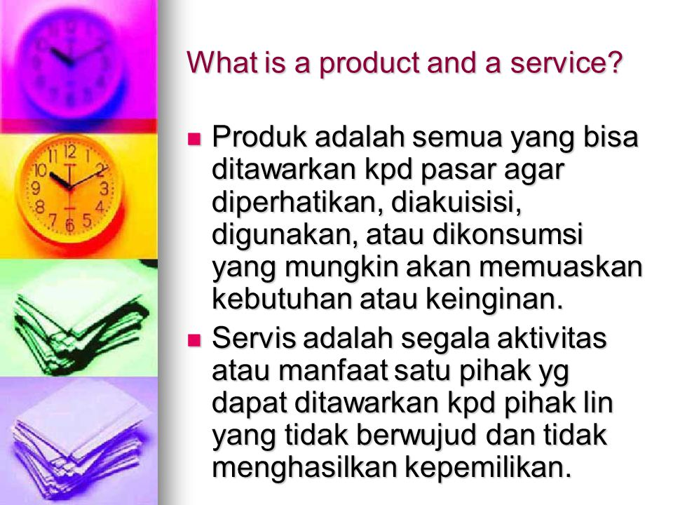 What is a product and a service