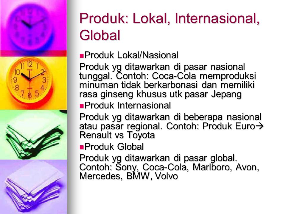 Produk: Lokal, Internasional, Global