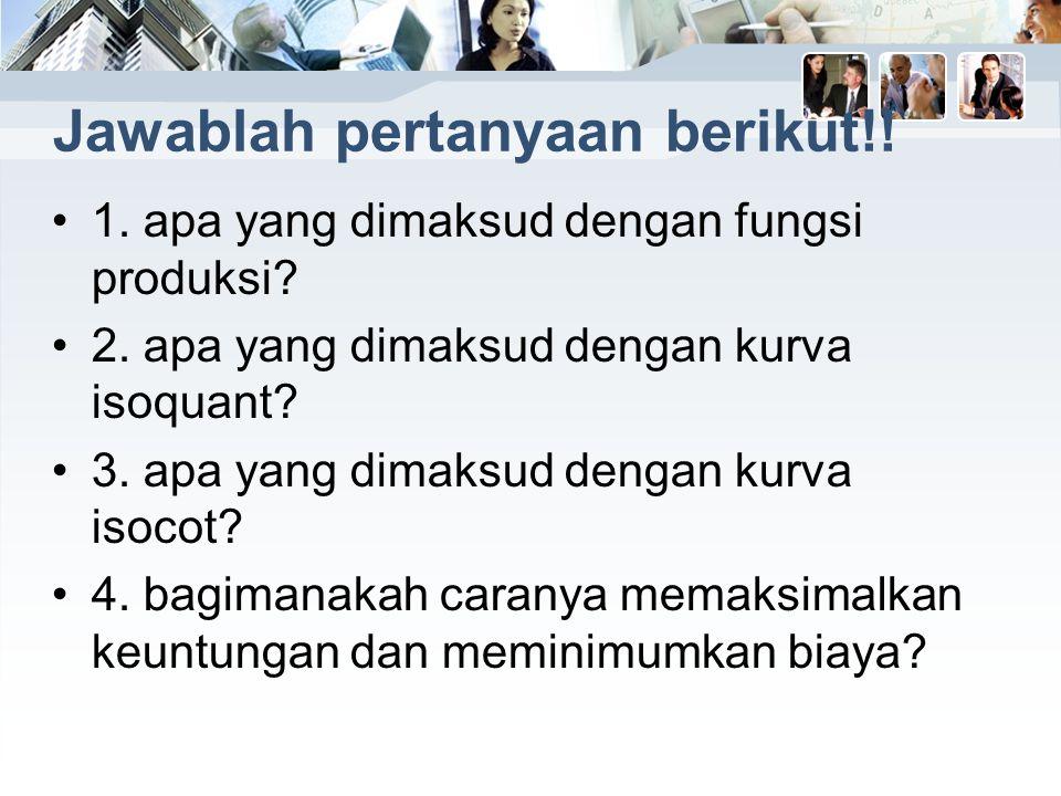 Jawablah pertanyaan berikut!!