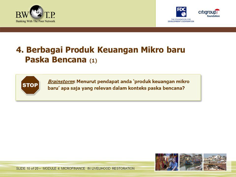 4. Berbagai Produk Keuangan Mikro baru Paska Bencana (1)