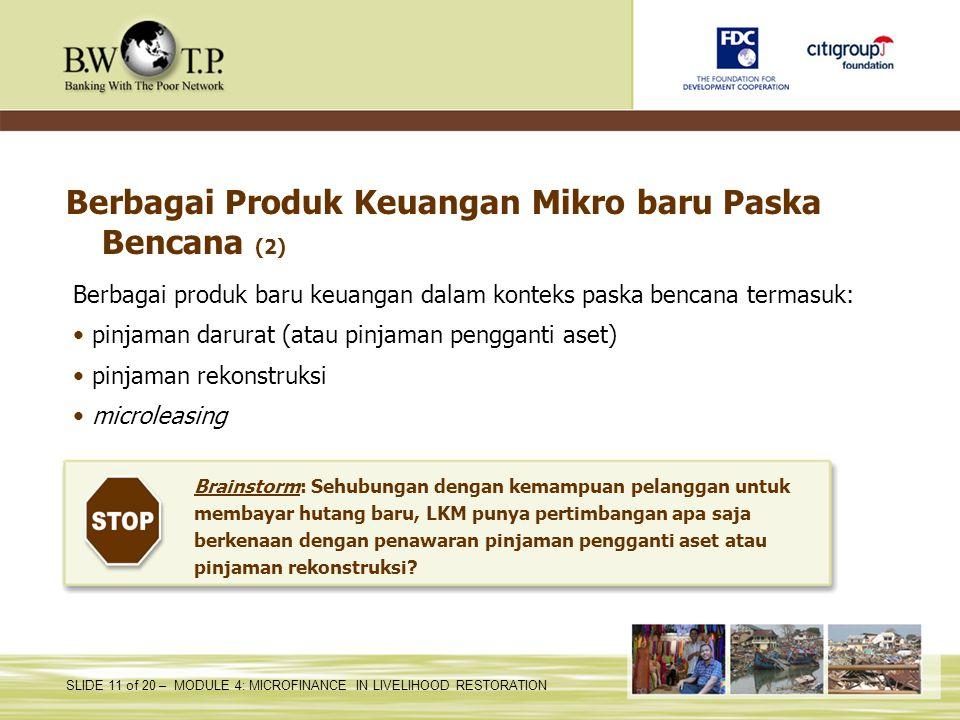 Berbagai Produk Keuangan Mikro baru Paska Bencana (2)