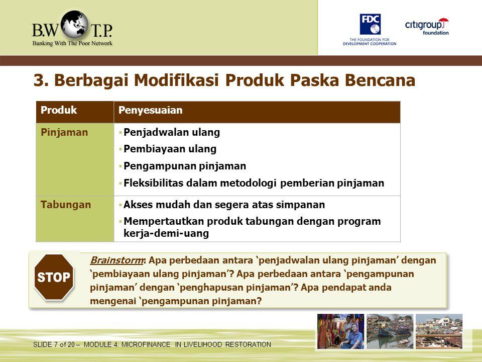 3. Berbagai Modifikasi Produk Paska Bencana