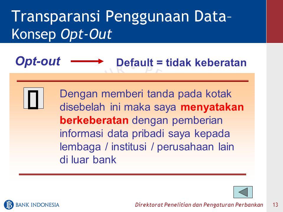 Transparansi Penggunaan Data– Konsep Opt-Out