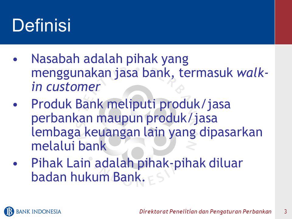 Definisi Nasabah adalah pihak yang menggunakan jasa bank, termasuk walk-in customer.
