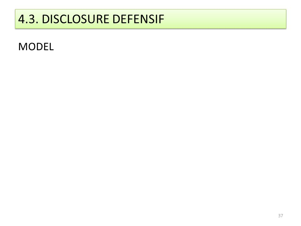 4.3. DISCLOSURE DEFENSIF MODEL