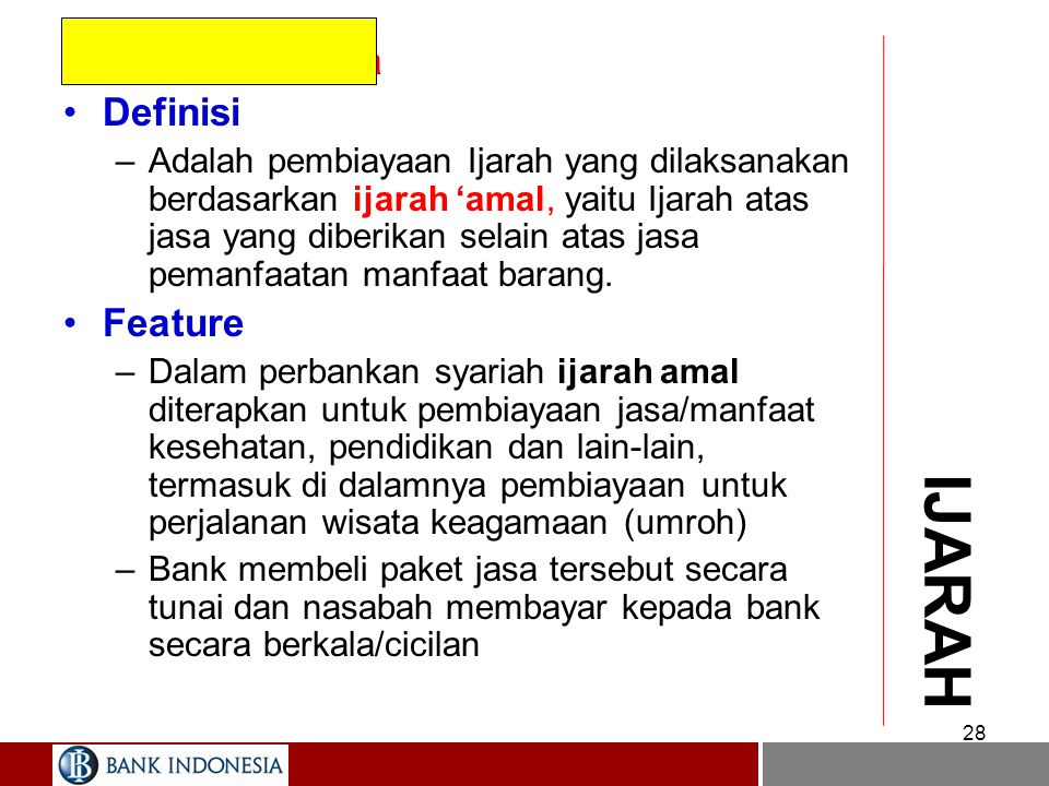 IJARAH Ijarah Multijasa Definisi Feature