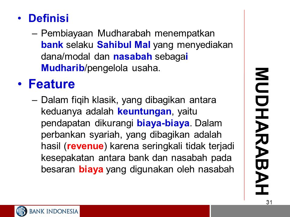 MUDHARABAH Feature Definisi