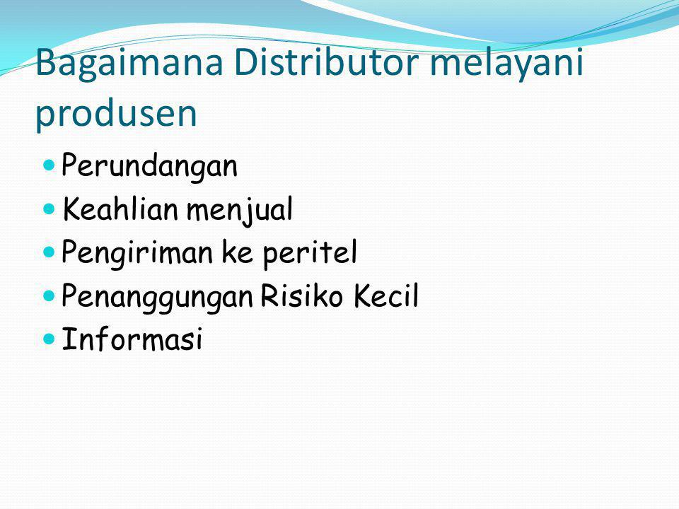 Bagaimana Distributor melayani produsen