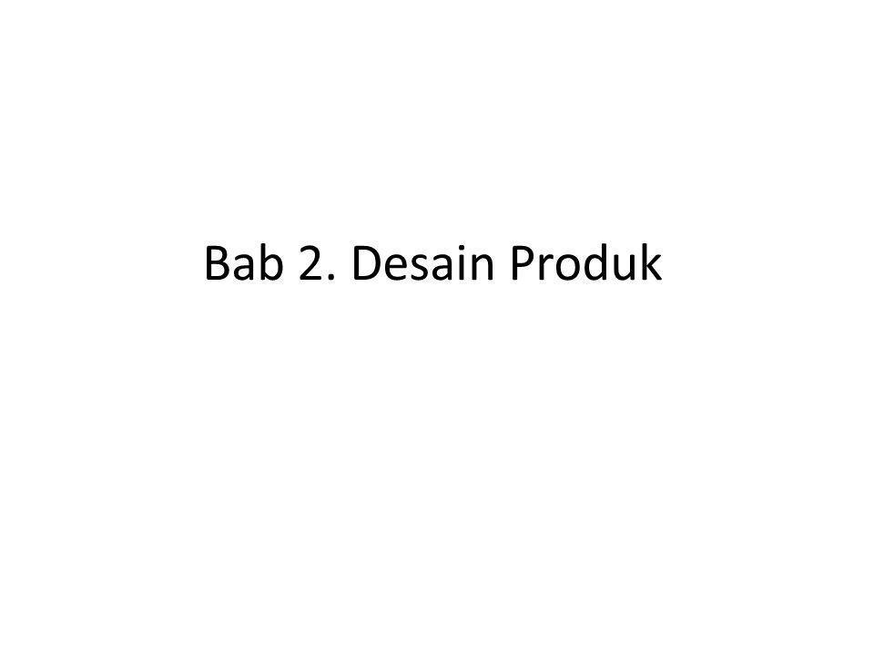 Bab 2. Desain Produk