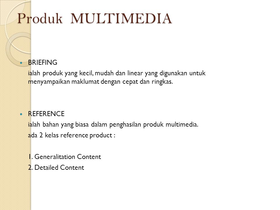 Produk MULTIMEDIA BRIEFING