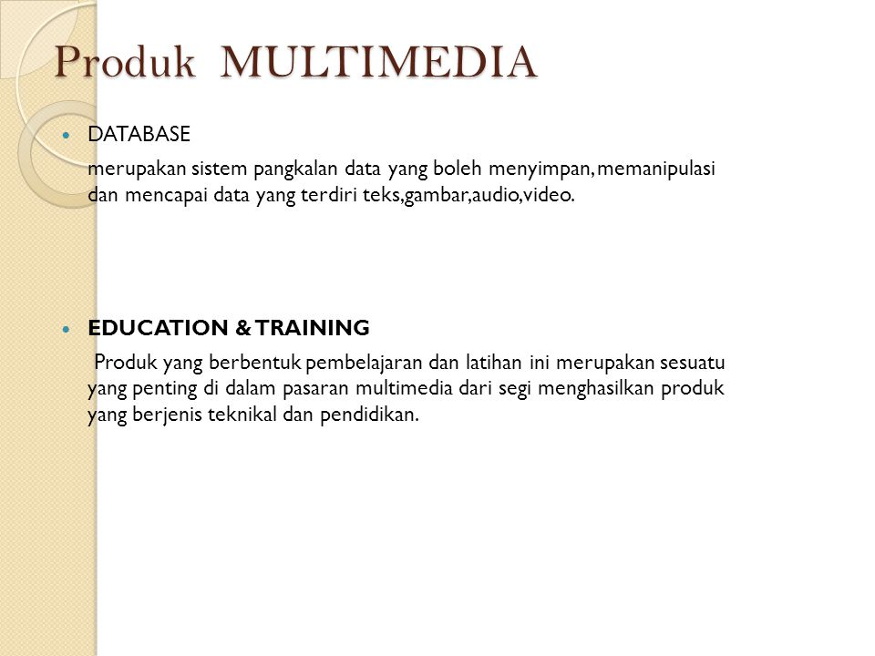 Produk MULTIMEDIA DATABASE