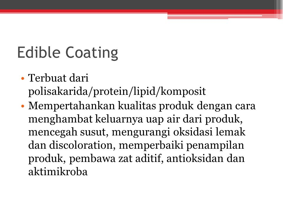 Edible Coating Terbuat dari polisakarida/protein/lipid/komposit