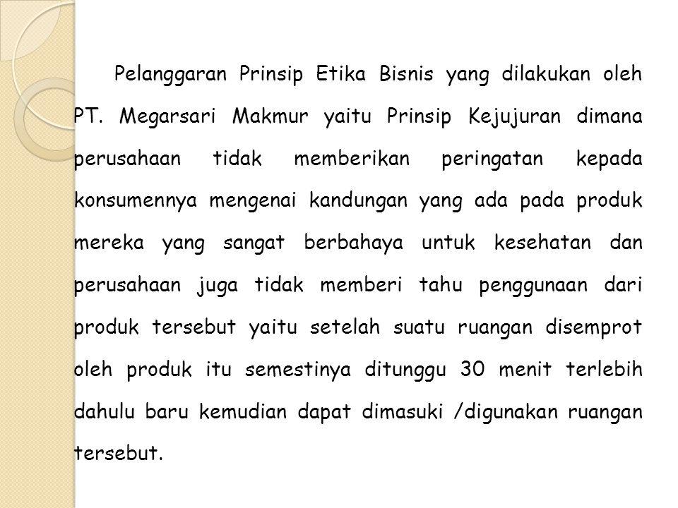 Pelanggaran Prinsip Etika Bisnis yang dilakukan oleh PT