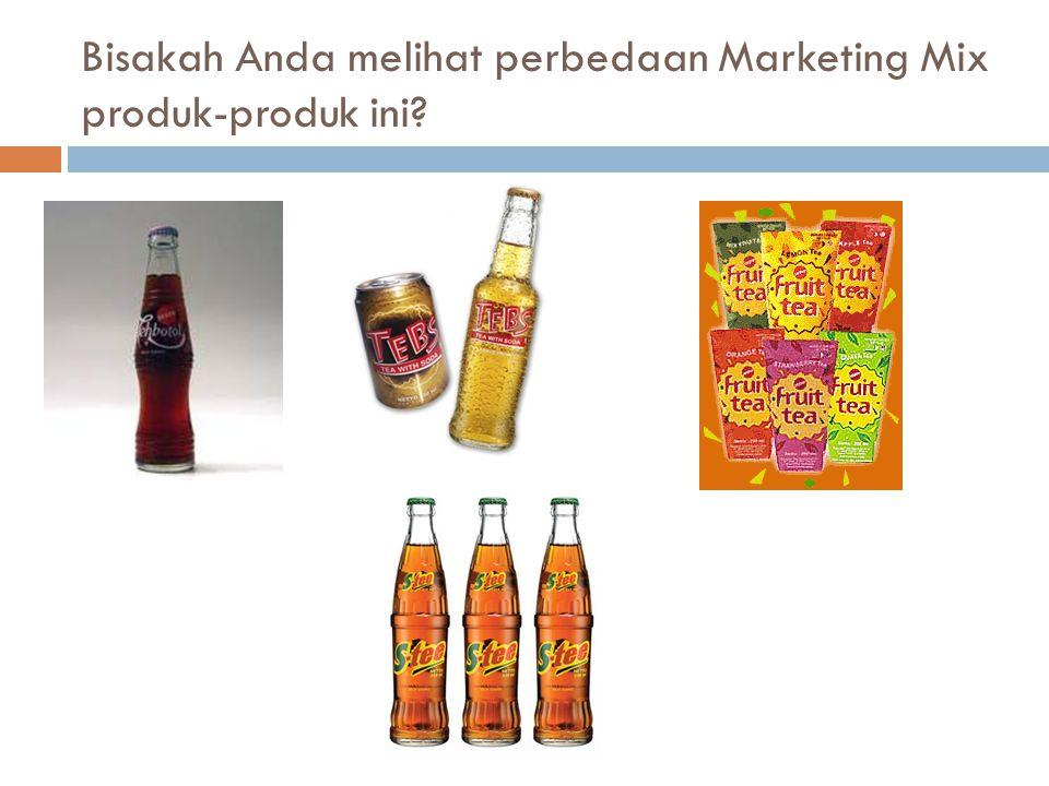 Bisakah Anda melihat perbedaan Marketing Mix produk-produk ini