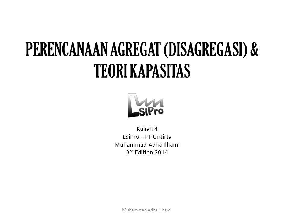 PERENCANAAN AGREGAT (DISAGREGASI) & TEORI KAPASITAS