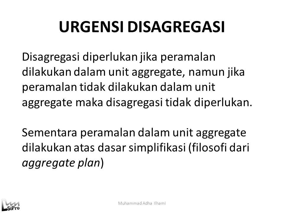 URGENSI DISAGREGASI