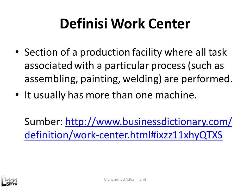 Definisi Work Center