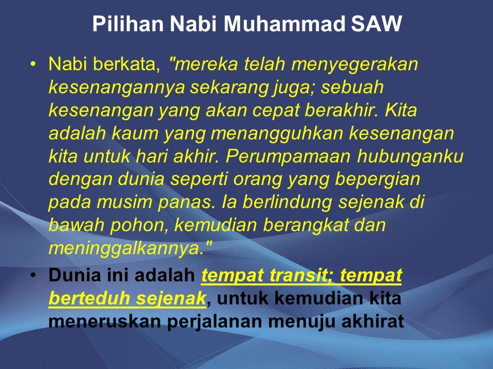 Pilihan Nabi Muhammad SAW