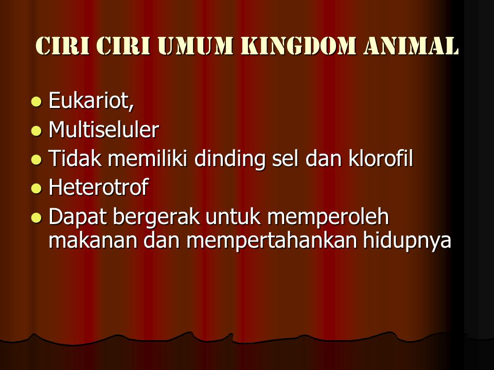 CIRI CIRI UMUM KINGDOM ANIMAL