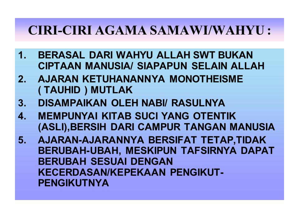CIRI-CIRI AGAMA SAMAWI/WAHYU :