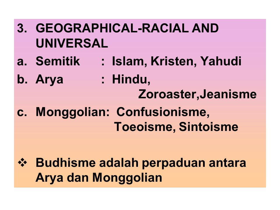 GEOGRAPHICAL-RACIAL AND UNIVERSAL