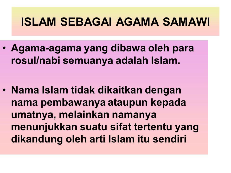 ISLAM SEBAGAI AGAMA SAMAWI
