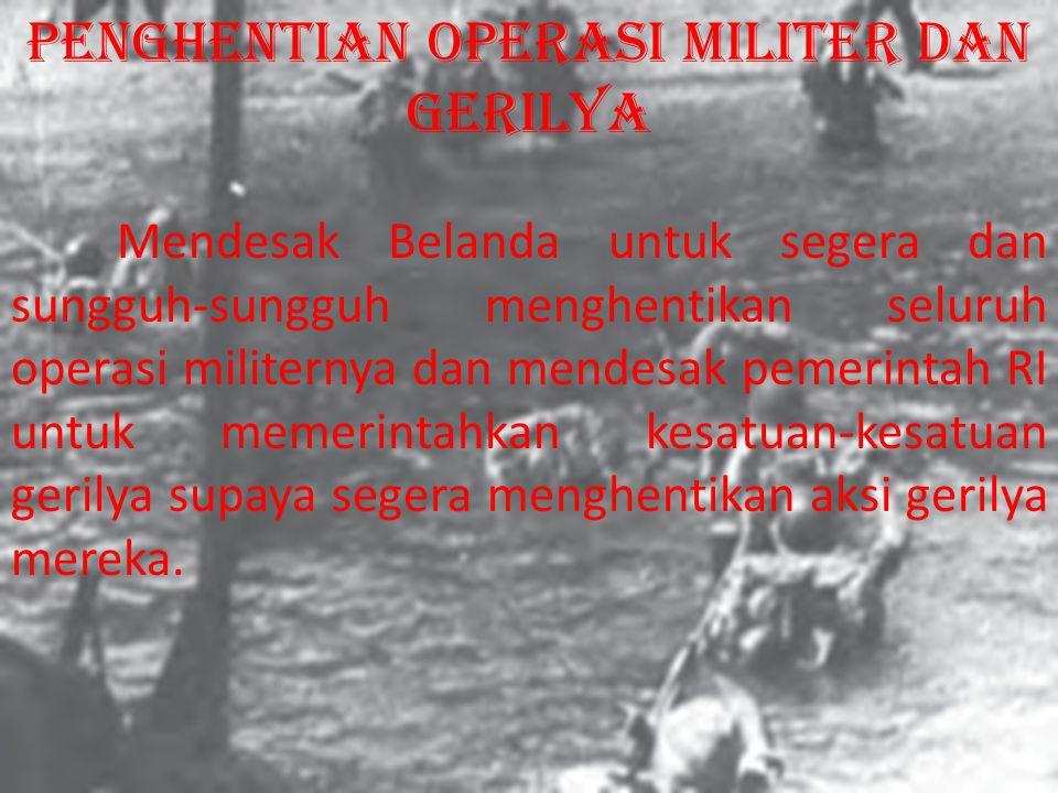 penghentian operasi militer dan gerilya