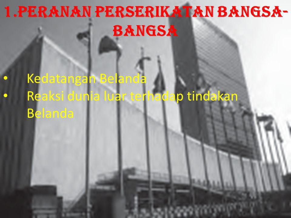 1.Peranan Perserikatan Bangsa-Bangsa