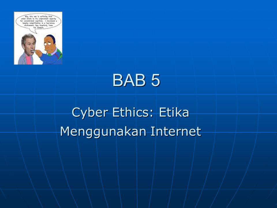 Cyber Ethics: Etika Menggunakan Internet