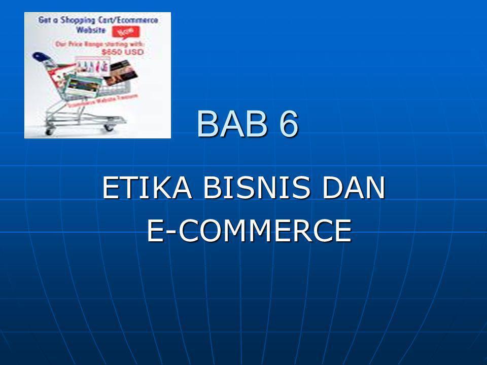 ETIKA BISNIS DAN E-COMMERCE