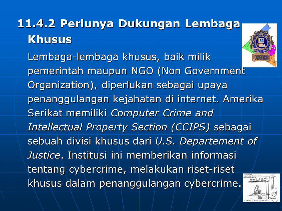 11.4.2 Perlunya Dukungan Lembaga Khusus