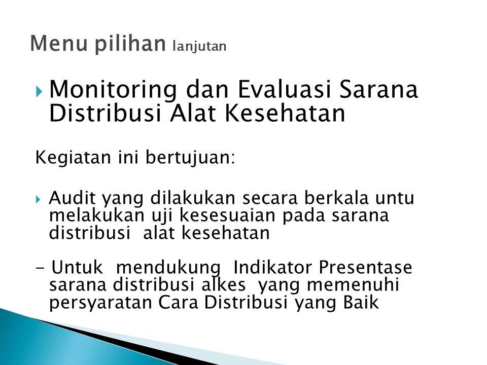 Monitoring dan Evaluasi Sarana Distribusi Alat Kesehatan