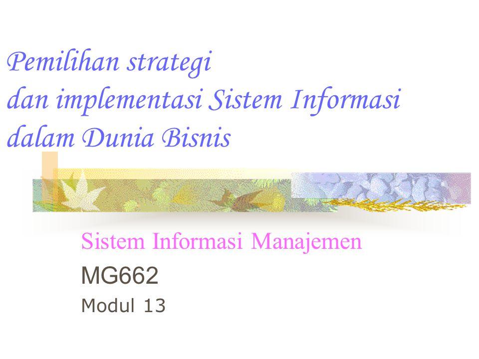 Sistem Informasi Manajemen MG662 Modul 13
