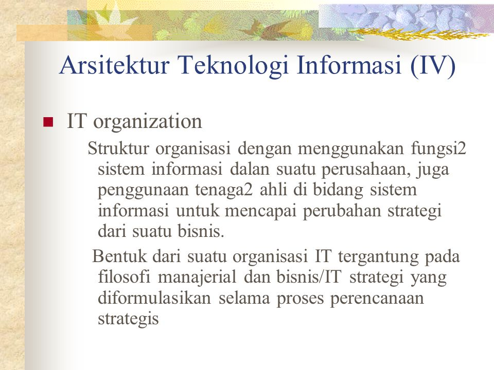 Arsitektur Teknologi Informasi (IV)