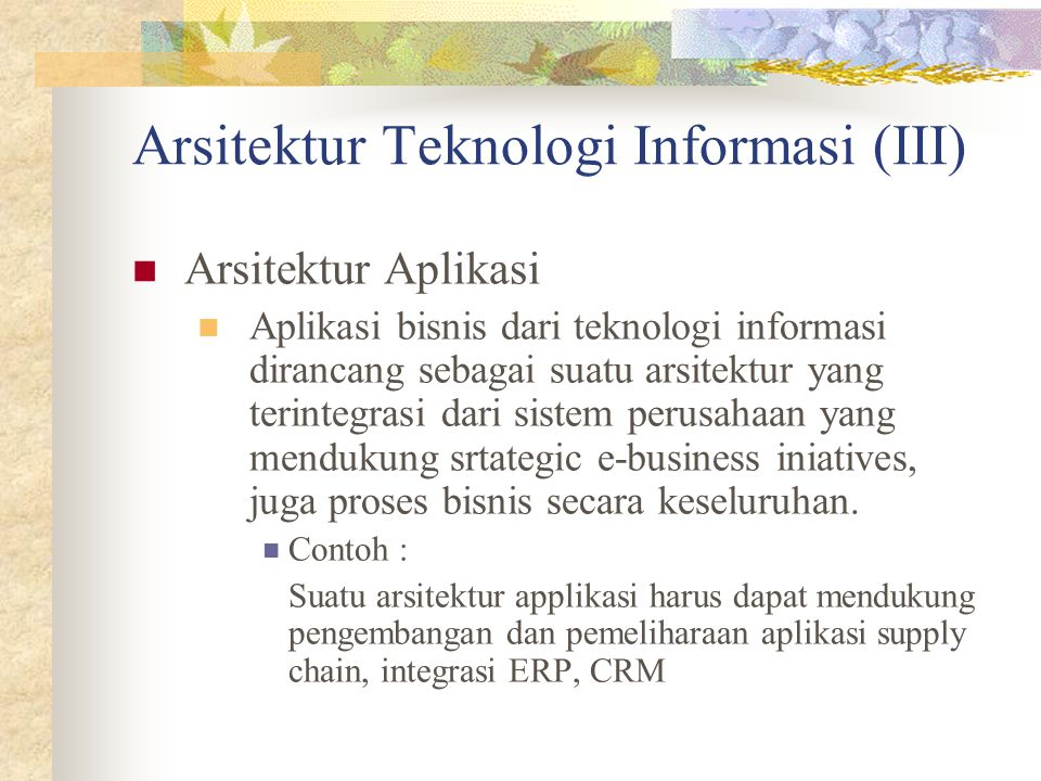 Arsitektur Teknologi Informasi (III)