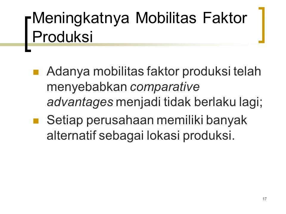 Meningkatnya Mobilitas Faktor Produksi