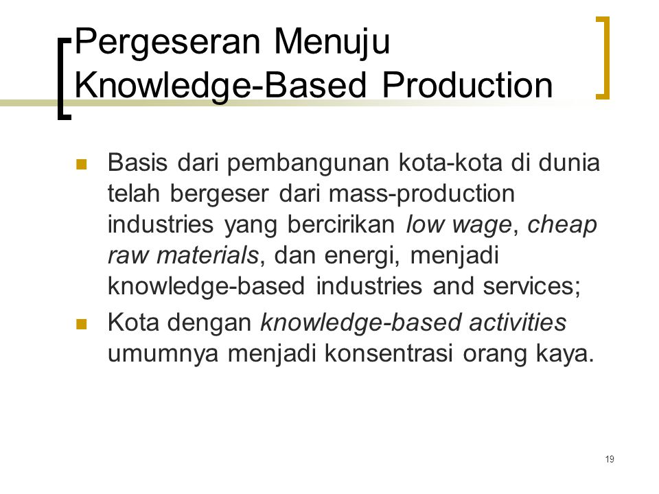 Pergeseran Menuju Knowledge-Based Production