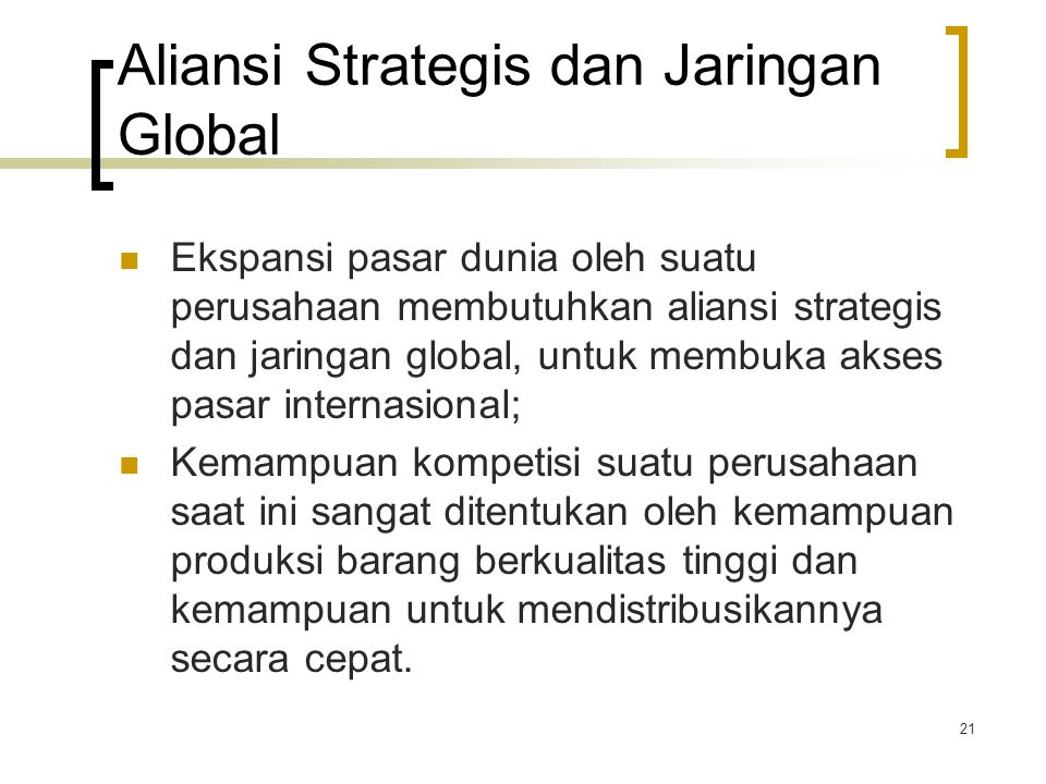 Aliansi Strategis dan Jaringan Global
