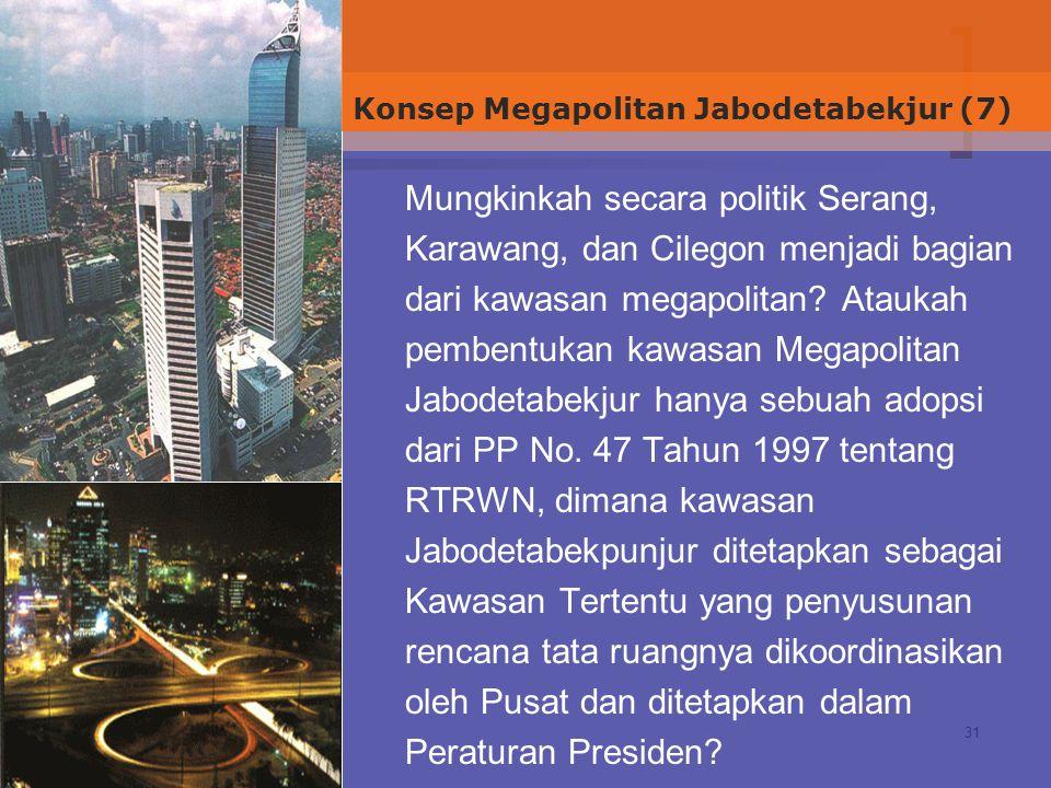 Konsep Megapolitan Jabodetabekjur (7)