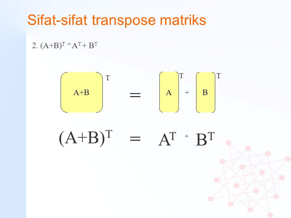Sifat-sifat transpose matriks