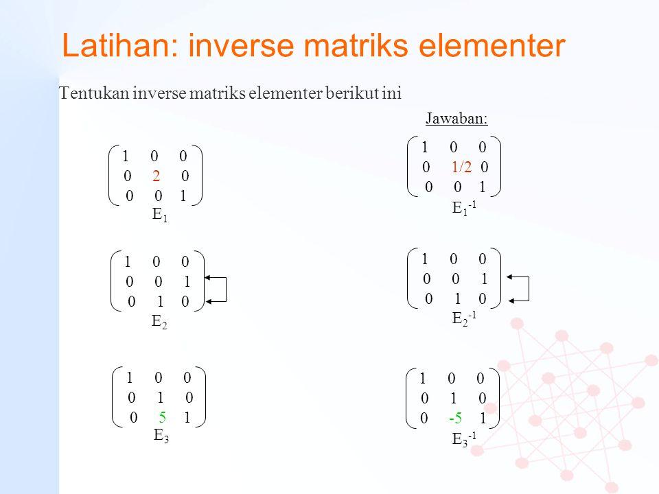 Latihan: inverse matriks elementer
