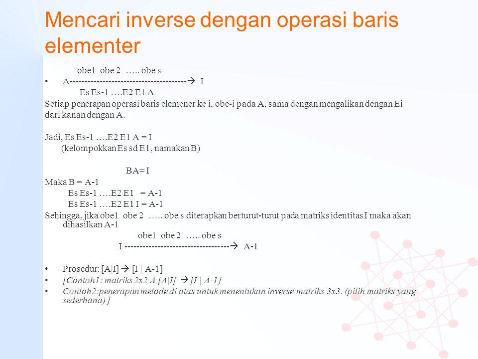 Mencari inverse dengan operasi baris elementer