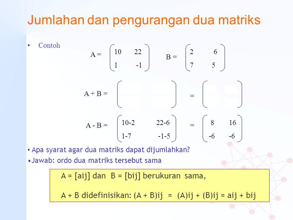 Jumlahan dan pengurangan dua matriks